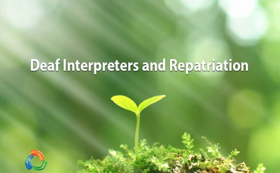 Deaf Interpreters and Repatriation